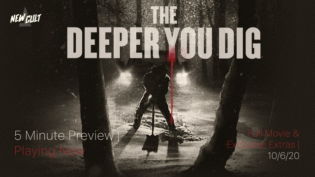 The Deeper You Dig - 5 MINUTE PREVIEW