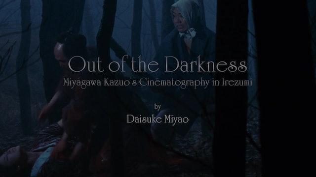 Out of the Darkness - Miyagawa Kazuo's Cinematography