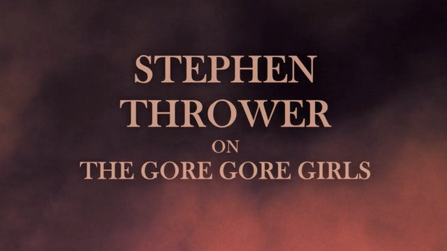 Stephen Thrower on The Gore Gore Girls