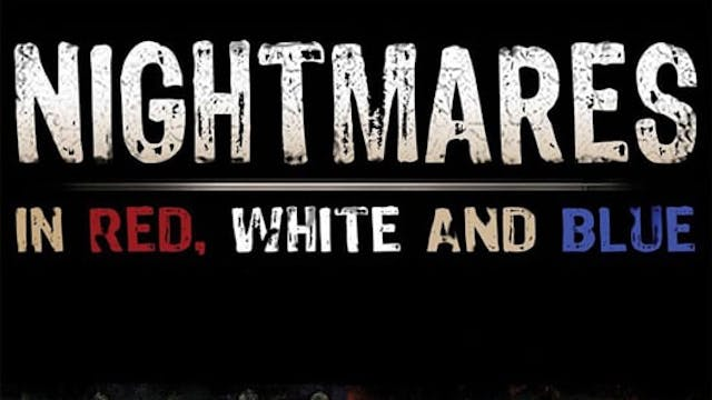 Nightmares in Red, White and Blue: Th...