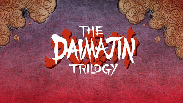 The Daimajin Trilogy