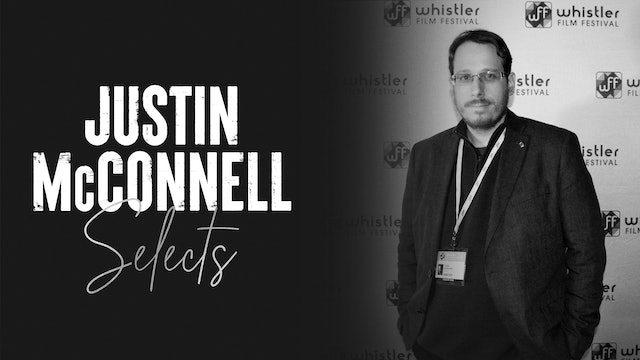 Justin McConnell Selects