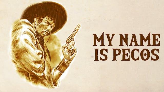 My Name is Pecos (Italian version)