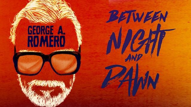 George A. Romero - Between Night And Dawn