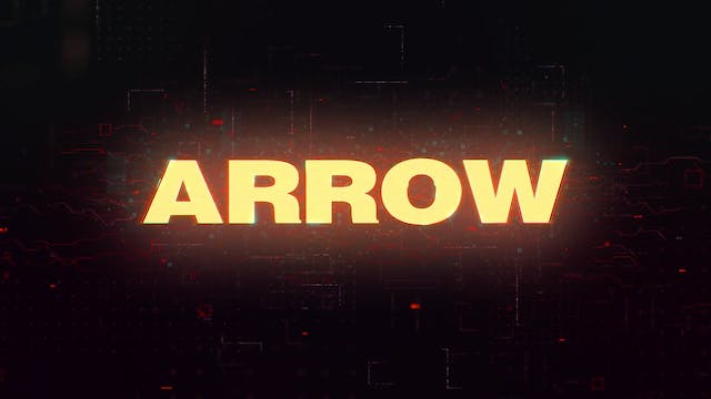 Welcome To ARROW - Trailer