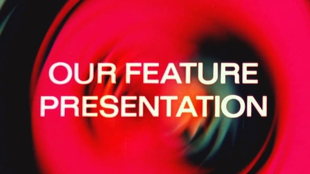 FEATURE PRESENTATIONS