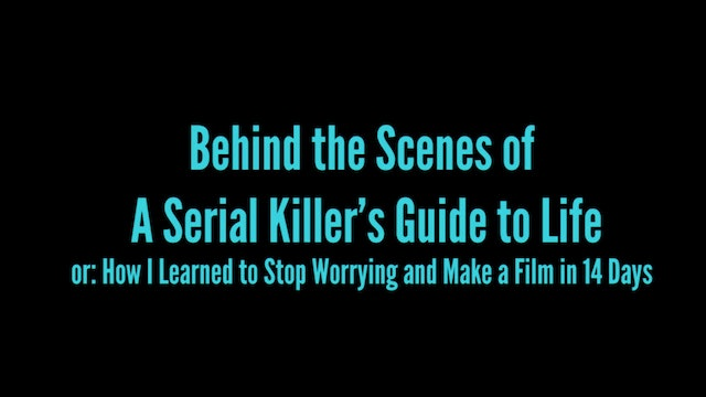 Behind the Scenes of A Serial Killers Guide to Life