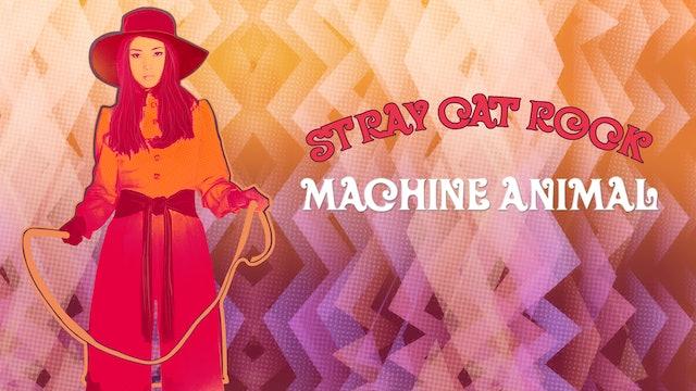 Stray Cat Rock: Machine Animal