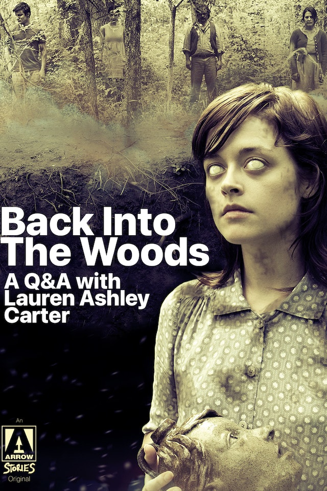 Back into the Woods: A Q&A with Lauren Ashley Carter