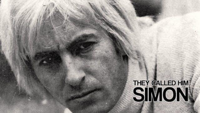 They Call Him 'Simon'