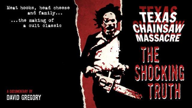 Texas Chainsaw Massacre: The Shocking...