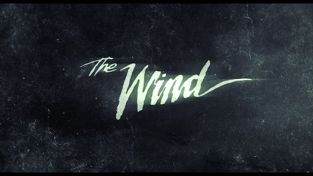 The Wind - Trailer
