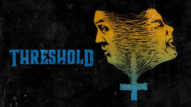 Threshold (audio-commentary with cast...