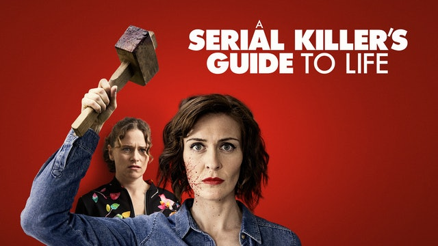 A Serial Killer's Guide to Life