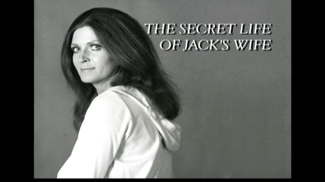The Secret Life of Jack's Wife