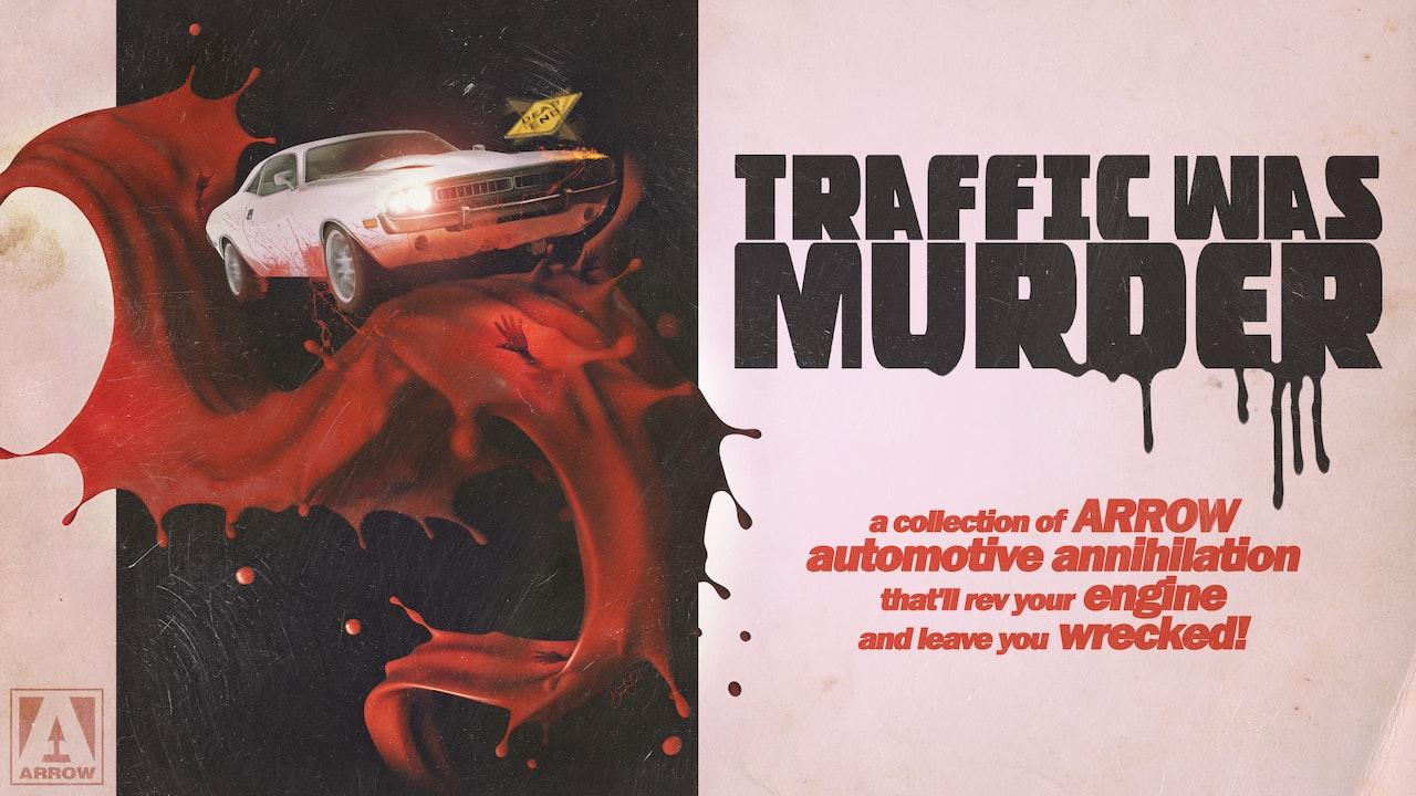 Traffic Was Murder