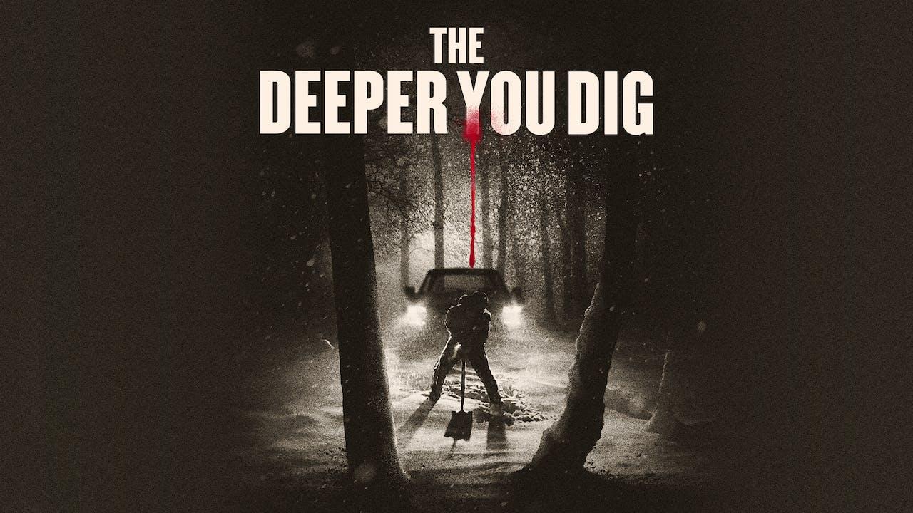 The Deeper You Dig - ARROW
