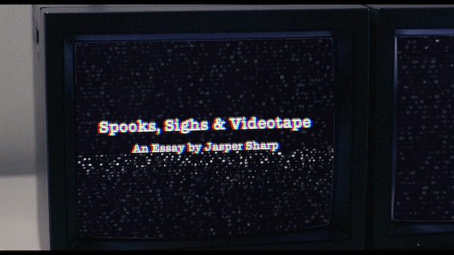 Spooks, Sights and Video Tape