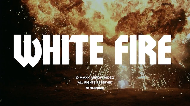 White Fire - Trailer