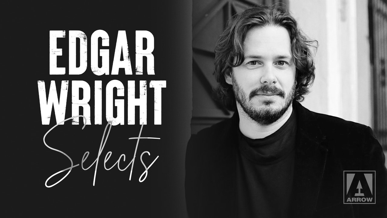 Edgar Wright Selects