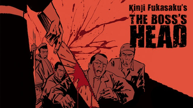 New Battles Without Honor and Humanity: The Boss's Head