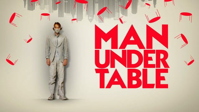 Man Under Table (Audio-commentary wit...