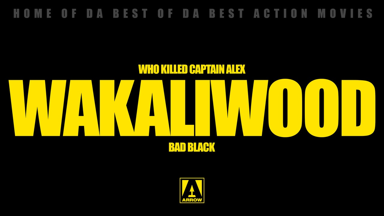 WAKALIWOOD - SUPA ACTION!