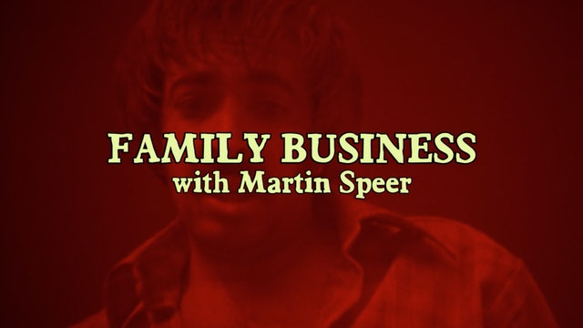 Family Business with Martin Speer