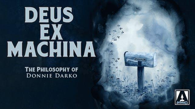 Deus ex Machina: The Philosophy of Donnie Darko