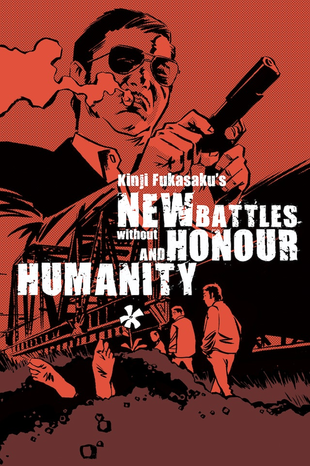 New Battles Without Honor and Humanity