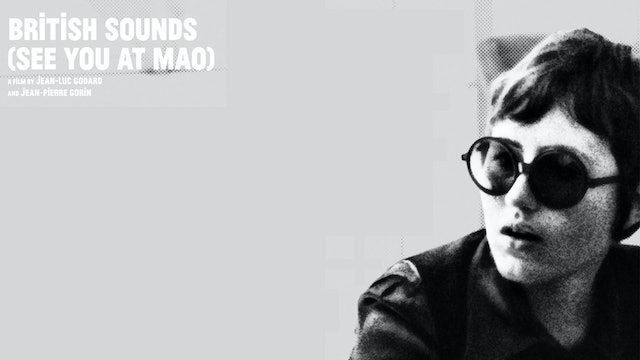 British Sounds (See you at Mao)