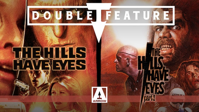 Double Feature - The Hills Have Eyes + The Hills Have Eyes Part 2