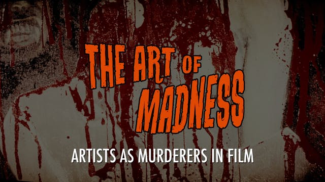 The Art of Madness: Artists As Murder...