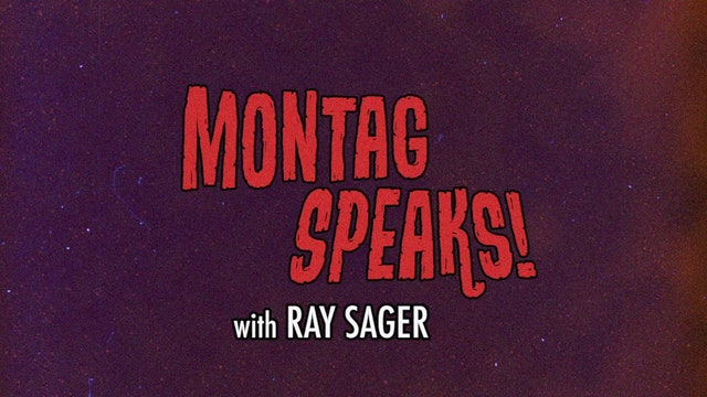 Montag Speaks