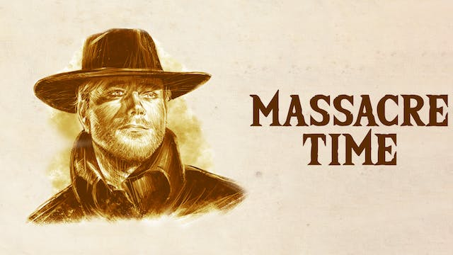 Massacre Time (Audio-commentary by au...