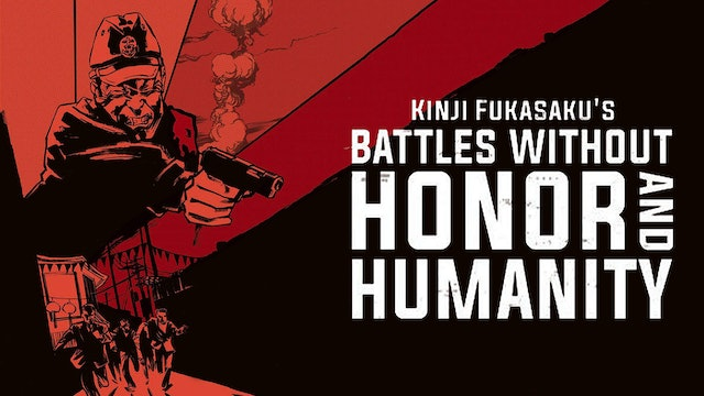 Battles Without Honour And Humanity