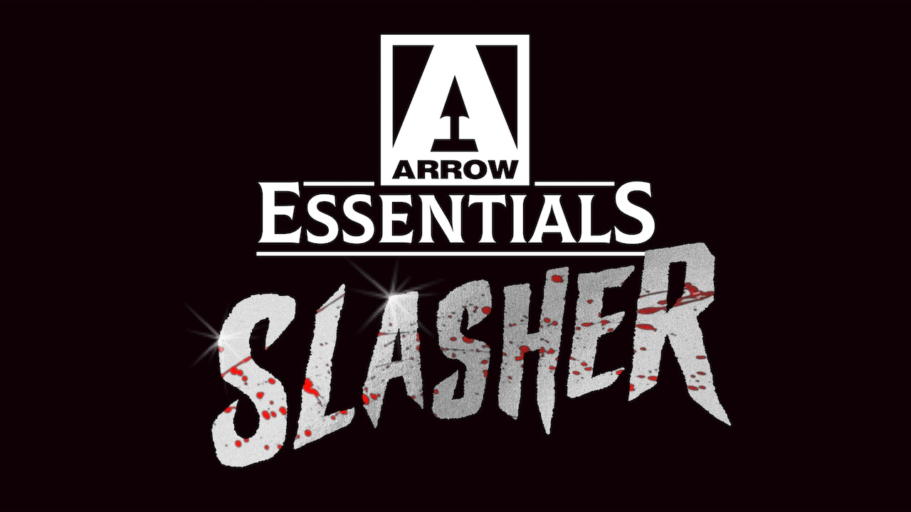 ARROW ESSENTIALS - SLASHERS