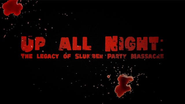 Up All Night: The Legacy of Slumber P...