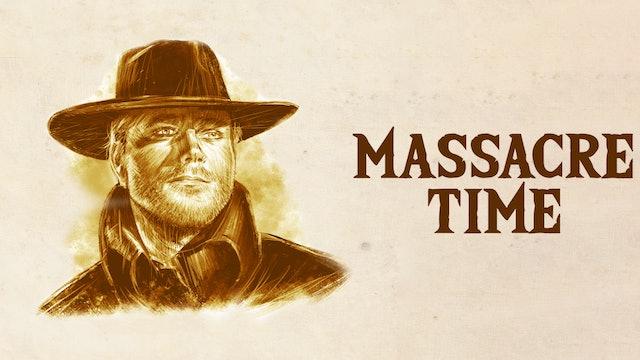 Massacre Time (Italian version)