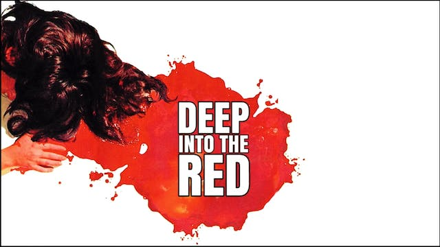 Deep Into The Red