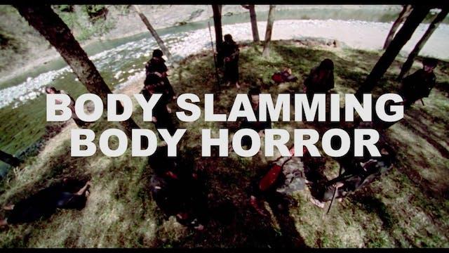 Body Slamming Body Horror: Jasper Sha...