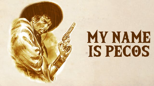 My Name is Pecos (Audio-commentary by...