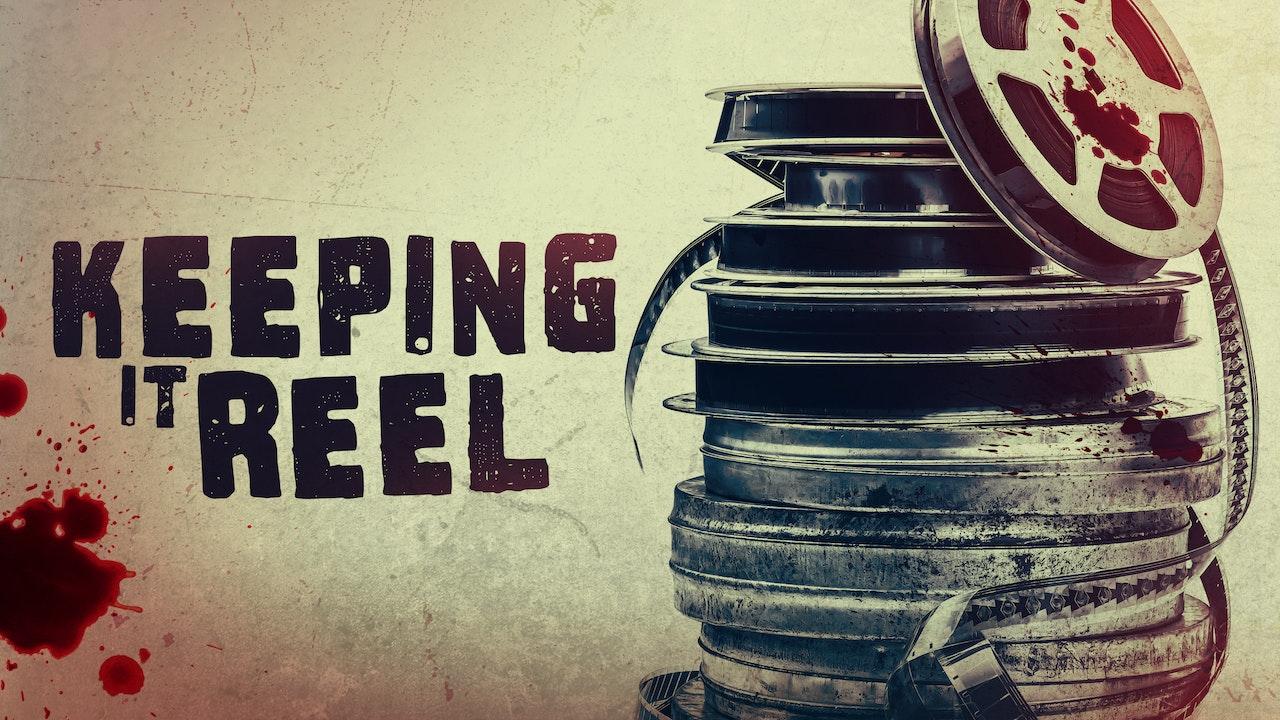 Keeping It Reel