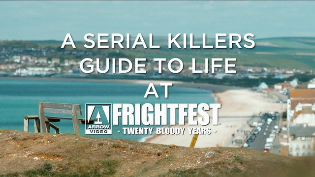 A Serial Killer's Guide to life Premiere at Arrow Video FrightFest 2019
