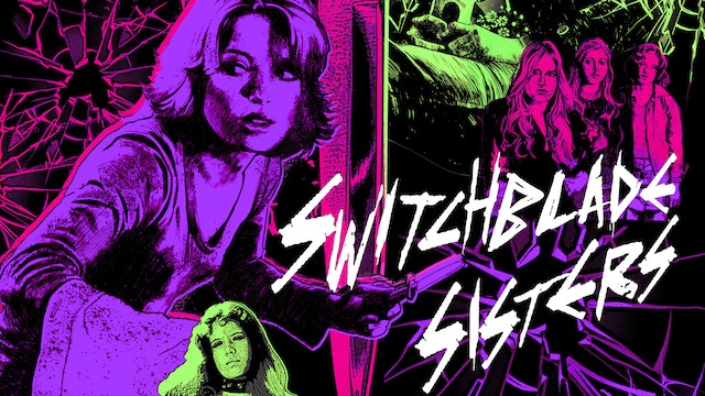 Switchblade Sisters - Audio commentary with Samm Deighan & Kat Ellinger