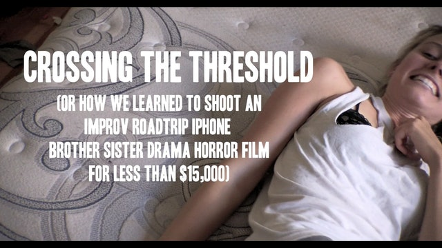 Crossing the Threshold: The Making of Threshold