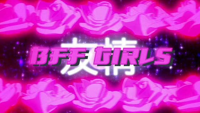 BFF Girls Test Footage