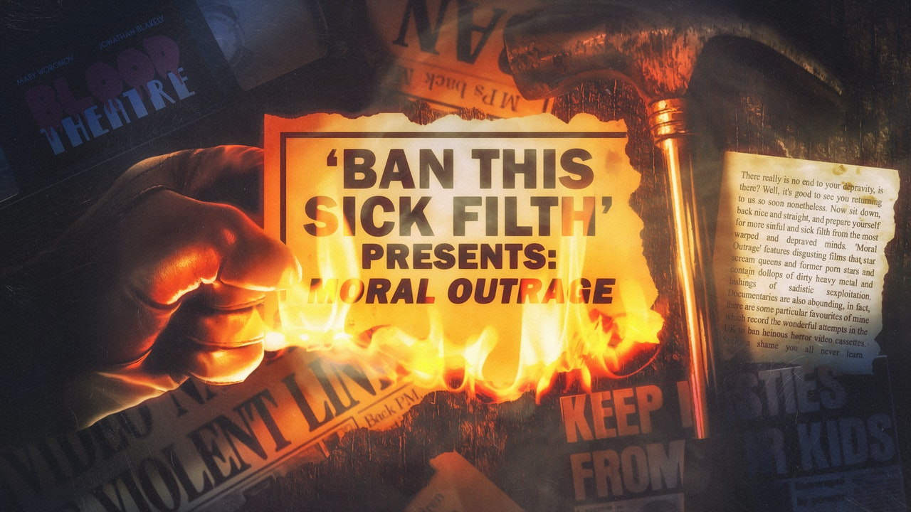 BAN THIS SICK FILTH presents: Moral Outrage