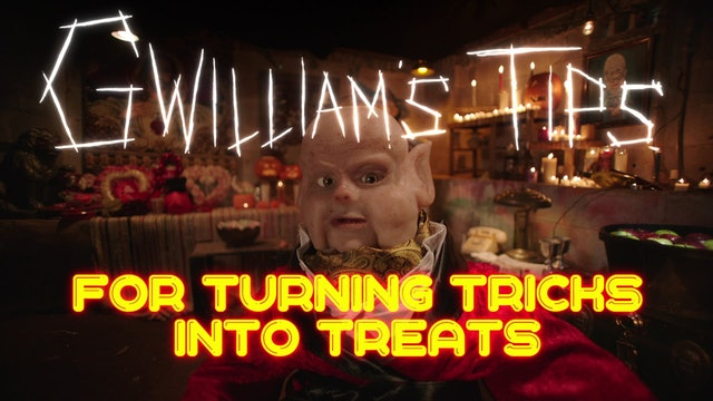 Gwilliam's Tips For Turning Tricks Into Treats - Trailer
