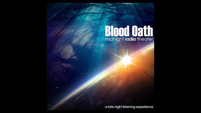 Midnight Radio Theater - Episode 6: Blood Oath